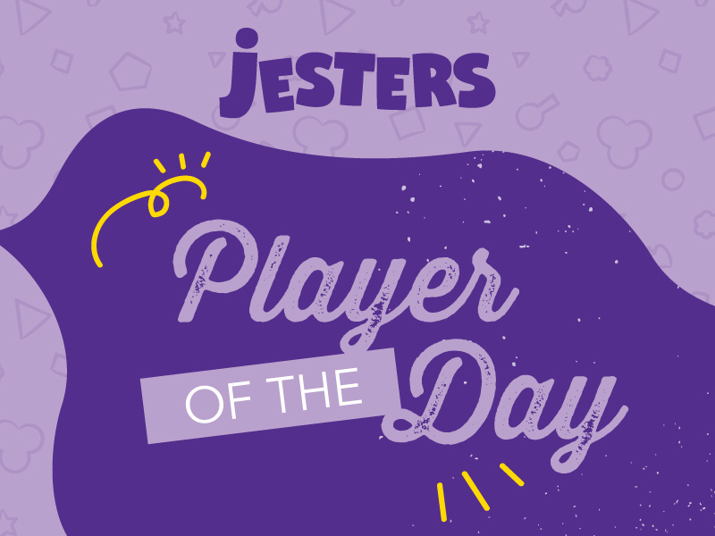 Jesters Fundraising Player of the Day